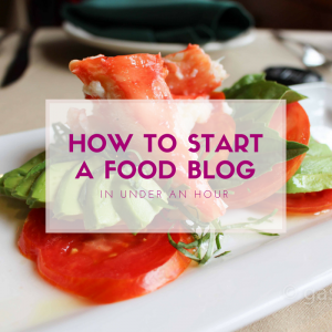 Start your own food blog in under an