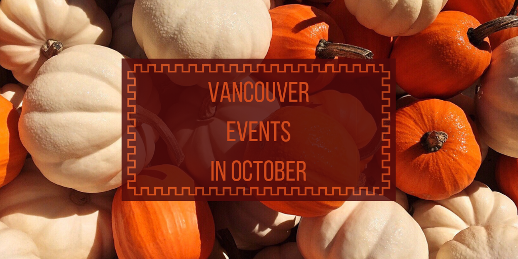 vancouver events october 2018
